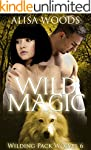 Wild Magic (Wilding Pack Wolves 6) -...