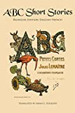 ABC Short Stories: Bilingual Edition: English-French