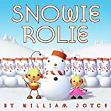 Snowie Rolie (Rolie Polie Olie) (0064437426) by William Joyce