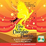 The Curse of the Chocolate Phoenix | Kate Saunders