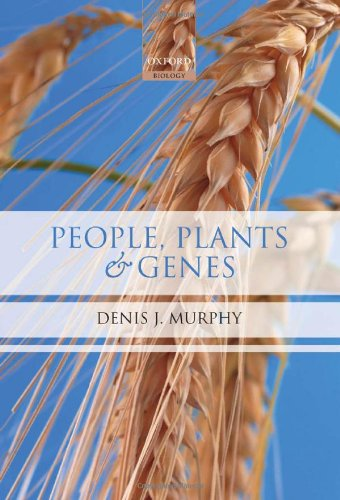 People, Plants and Genes: The Story of Crops and Humanity
