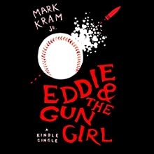 Eddie and the Gun Girl (       UNABRIDGED) by Mark Kram Narrated by Bronson Pinchot
