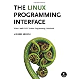The Linux Programming Interface: A Linux and UNIX System Programming Handbook (Hardcover) By Michael Kerrisk          Buy new: $63.60 94 used and new from $47.05     Customer Rating: