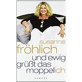 """Und ewig gr��t das Moppel-Ichvon """"Susanne Fr�hlich"""""""