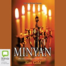 Minyan Audiobook by Alan Gold Narrated by Michael Carman