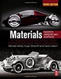 Materials, Third Edition: engineering, science, processing and design; North American Edition (0080994342) by Ashby, Michael F.