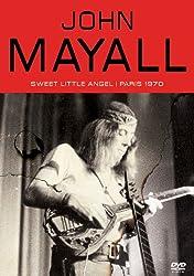 Mayall, John - Sweet Little Angel: Paris 1970