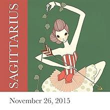 Sagittarius: November 26, 2015  by Tali Edut, Ophira Edut Narrated by Lesa Wilson