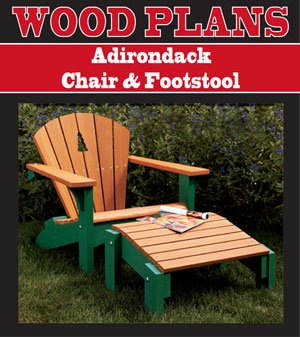 ADIRONDACK CHAIR & FOOTSTOOL WOODWORKING PAPER PLAN PW10002