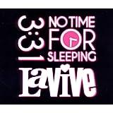 "No Time for Sleepingvon ""LaVive"""