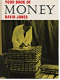 Your Book of Money (The Your book series) (0571093418) by Jones, David