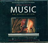 Music, An Appreciation (Tenth edition, Seventh Brief Edition, 5 CDs)
