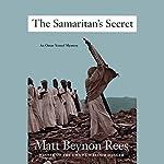 The Samaritan's Secret: An Omar Yussef Mystery | Matt Beynon Rees