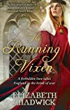 Elizabeth Chadwick The Running Vixen (Wild Hunt)