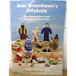 Jean Greenhowe's Jiffyknits The Exciting New Craft For Garter Stitch Strips