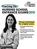 img - for Cracking the Nursing School Entrance Exams (Graduate School Test Preparation) book / textbook / text book