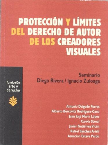 Protección y límites del derecho de autor de los creadores visuales (Arte y Derecho)