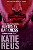 Hunted by Darkness (Darkness Series Book 4) (English Edition)