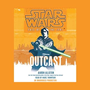 Star Wars: Fate of the Jedi: Outcast | [Aaron Allston]