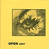 Open 2007: A Creative Arts Journal in the Tradition of the Kelsey Review