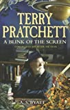 A Blink of the Screen: Collected Short Fiction by Pratchett, Terry (2012)