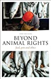 img - for Beyond Animal Rights: Food, Pets and Ethics (Think Now) 1st edition by Milligan, Tony (2010) Paperback book / textbook / text book
