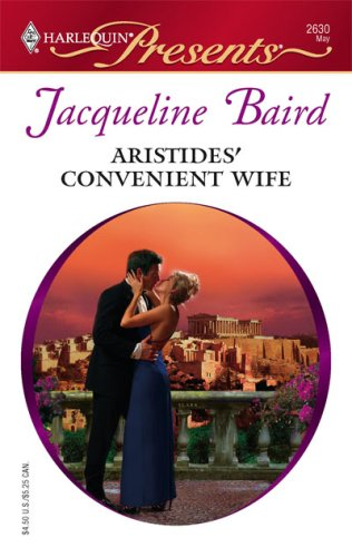 Aristides' Convenient Wife (Harlequin Presents), JACQUELINE BAIRD