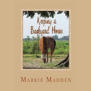 Keeping a Backyard Horse Audiobook