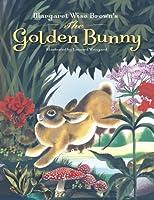 Margaret Wise Brown's The Golden Bunny