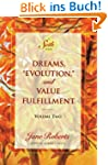 "Dreams, ""Evolution,"" and Value Fulfil..."