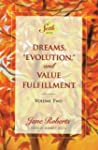 "Dreams, ""Evolution,"" and Value Fulfil..."