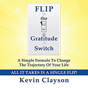 FLIP the Gratitude Switch | Livre audio