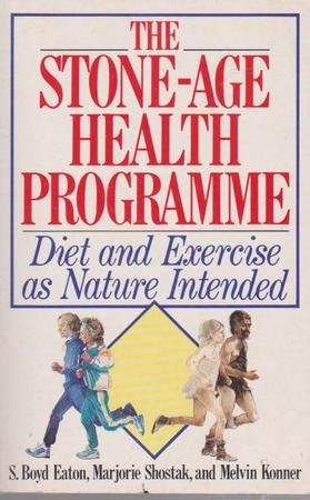stone-age-health-programme-diet-and-exercise-as-nature-intended
