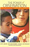 img - for Power of Observation for Birth Through Eight book / textbook / text book