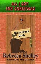 All I Got for Christmas Smartboys Club Book 6