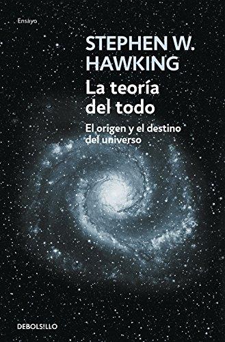 La Teoría Del Todo (ENSAYO-CIENCIA)