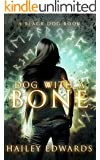 Dog with a Bone (Black Dog Book 1)