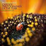 International Garden Photographer of the Year: Collection Five (Royal Botanic Gardens, Kew - International Garden Photographer of the Year)