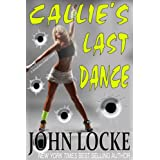 Callie's Last Dance (a Donovan Creed Novel) (Kindle Edition) newly tagged 