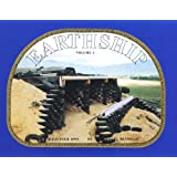 Earthship: How to Build Your Own, Vol. 1 ~ Michael Reynolds