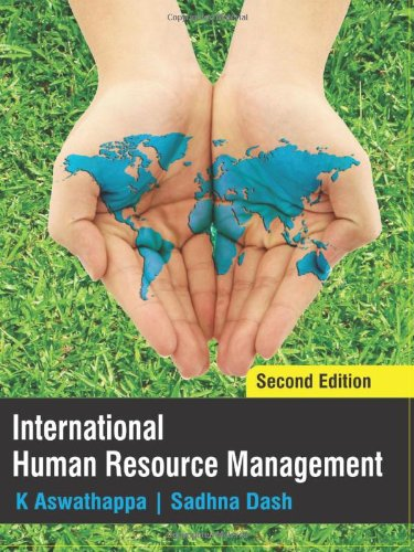 International Human Resource Management: 2e, by K Aswathappa, Sadhna Dash