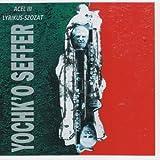 Acel III - Lyrikus-Szozat By Yochk'o SEFFER (2007-12-21)