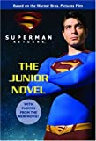 Superman Returns: The Junior Novel (0316178055) by Simonson, Louise
