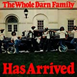 echange, troc Whole Darn Family - Has Arrived