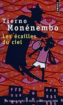 Les écailles du ciel par Monénembo