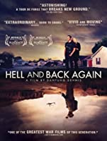 Hell and Back Again [HD]