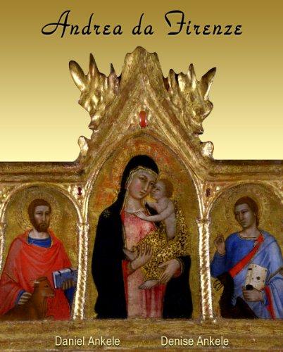 Andrea da Firenze - Gothic Era Paintings - aka Andrea di Bonaiuto