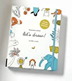 Illustration School: Let's Draw! (Includes Book and Sketch Pad): A Kit with Guided Book and Sketch Pad for Drawing Happy People, Cute Animals, and Plants and Small Creatures