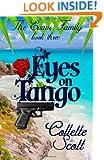 Eyes on Tango: The Evans Family, Book Three