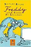 Freddy und die Frettchen des Schreckens - Dietlof Reiche